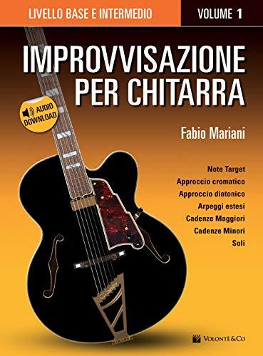 Improvvisazione per chitarra. Con Contenuto digitale per download. Livello base e intermedio (Vol. 1)