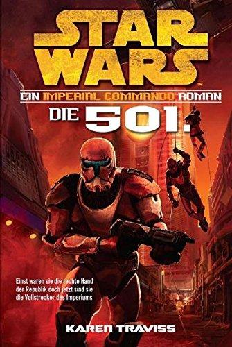Star Wars Imperial Commando, Band 1: Die 501.