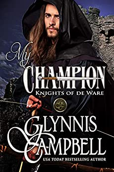 My Champion (Knights of de Ware Book 1) by [Glynnis Campbell]