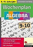 Wochenplan Algebra / Klasse 9-10: Jede Woche übersichtlich auf einem Bogen