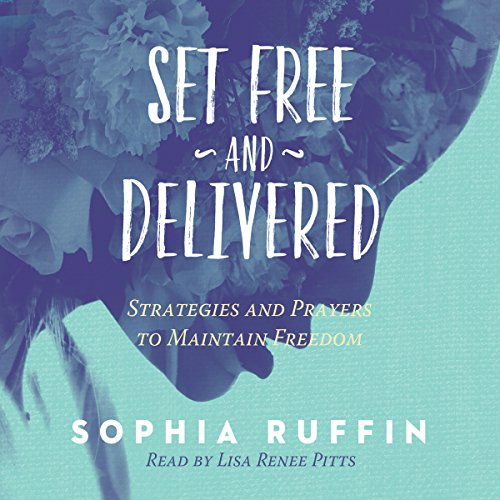 Set Free and Delivered audiobook cover art