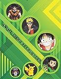 Anime Libro de Colorear: +200 Ilustraciones de Personajes de Los 5 Famosos Animes y Manga (NARUTO + DRAGONBALL + POKÉMON + ONE PIECE + HUNTER X HUNTER). (Alta-Calidad)