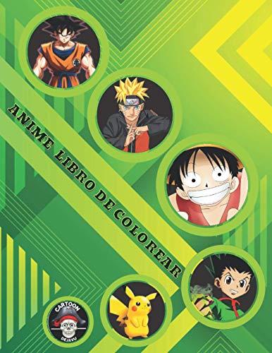 Anime Libro de Colorear: +200 Ilustraciones de Personajes de Los 5 Famosos...