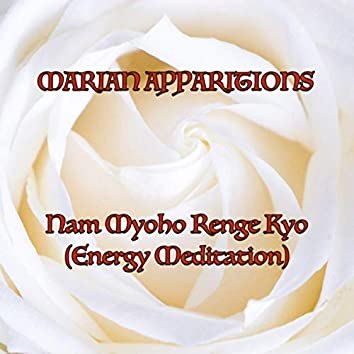 Nam Myoho Renge Kyo (Energy Meditation)