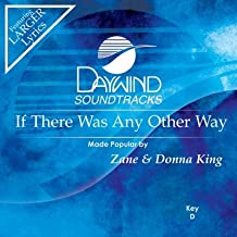 If There Was Any Other Way Accompaniment/Performance Track  Daywind Soundtracks