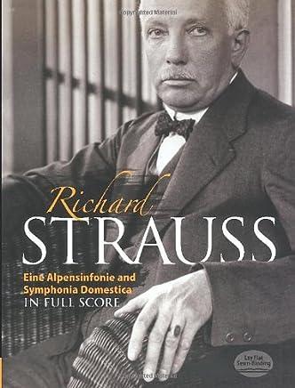 Eine Alpensinfonie and Symphonia Domestica in Full Score [Lingua inglese]