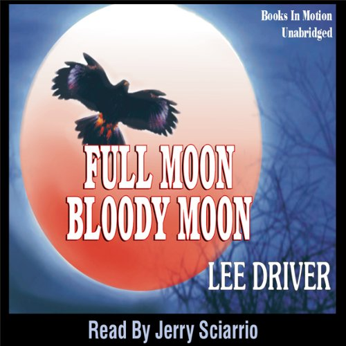 Full Moon - Bloody Moon audiobook cover art
