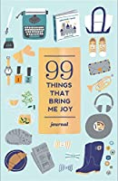 99 Things That Bring Me Joy (Guided Journal) (Journals)