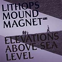 Mound Magnet Pt. 2 Elevations Above Sea Level [12 inch Analog]