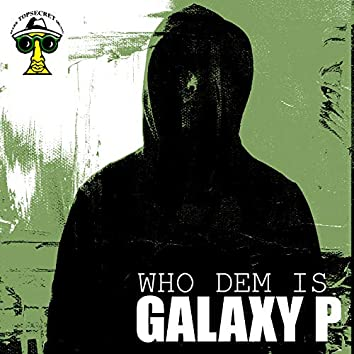Who dem is