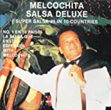 Salsa Deluxe: Super Salsa #1 in 10 Countries by Melcochita (1995-06-27)