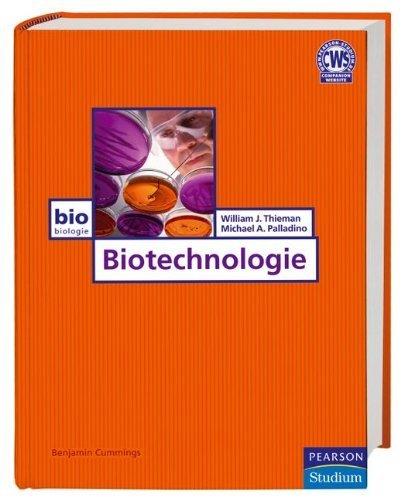 Biotechnologie (Pearson Studium - Biologie) von William J. Thieman (1. März 2007) Gebundene Ausgabe