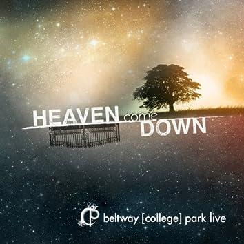 Heaven Come Down