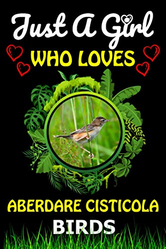 Just a Girl Who loves Aberdare Cisticola Birds: Cute Line Composition Notebook Gift For Aberdare Cisticola Birds Lover Girl, Women,...