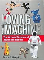 英文版 ロボット - Loving the Machine