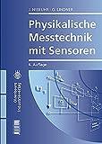 Physikalische Messtechnik mit Sensoren - Johannes Niebuhr