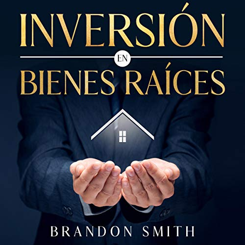 Inversión en Bienes Raíces [Investment in Real Estate]  By  cover art