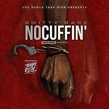 No Cuffin'