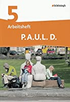 P.A.U.L. D. (Paul) 5. Arbeitsheft. Realschule: Persoenliches Arbeits- und Lesebuch Deutsch - Mittleres Schulwesen. Mit Loesungen