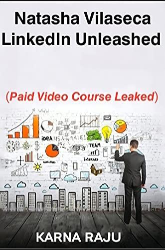 Natasha Vilaseca – LinkedIn Unleashed (video course) (English Edition)