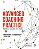 Advanced Coaching Practice: Inspiring Change in Others