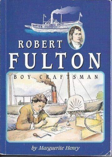 Robert Fulton Boy Craftsman