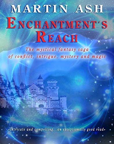 Enchantment's Reach 1 by Ash, Martin
