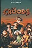 The Croods journal Film TV Series & netflix anime 7 edition notebook: 6 x 0.29 x 9 inches , Lined With More than 100 Pages,for Notes & tracker , Matte ... in your bag and easily take it with you.