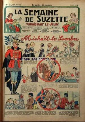 SEMAINE DE SUZETTE (LA) [No 27] du 07/06/1934 - MICHAIL LE SOMBRE - BECASSINE PREND DES PENSIONNAIRES