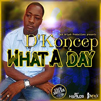 What a Day - Single