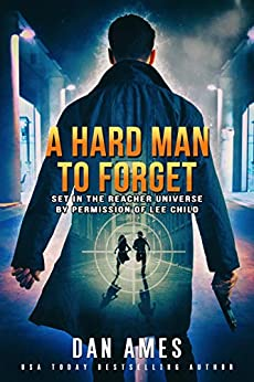 The Jack Reacher Cases (A Hard Man To Forget) by [Dan Ames]