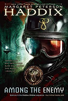 Among the Enemy (Shadow Children Book 6) by [Margaret Peterson Haddix]