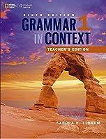 Grammar In Context 1 Teacher's Edition 6E