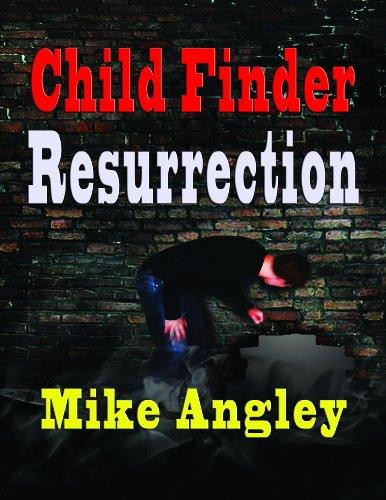 Image of Child Finder™ Resurrection (Child Finder™ Trilogy Book 2)