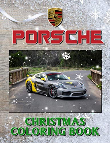 Porsche Christmas Coloring Book: Stunning Coloring Books For