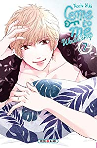 Come to Me Wedding Edition simple Tome 7