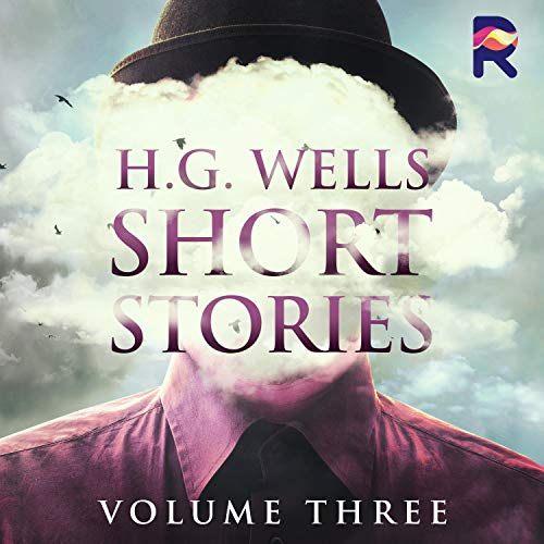 H. G. Wells Short Stories, Vol. 3 cover art
