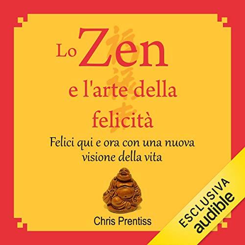 Lo Zen e l'arte della felicità copertina
