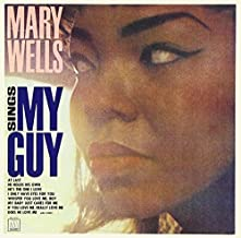 Sings My Guy by MARY WELLS (2013-11-26)