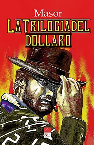 La Trilogia del Dollaro: in fumetto, omaggio a Clint Eastwood
