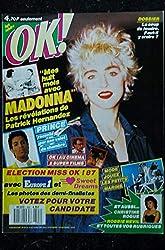 OK ! âge tendre 592 1987 MAI COVER MADONNA LES REVELATIONS DE PATRICK HERNANDEZ PRINCE
