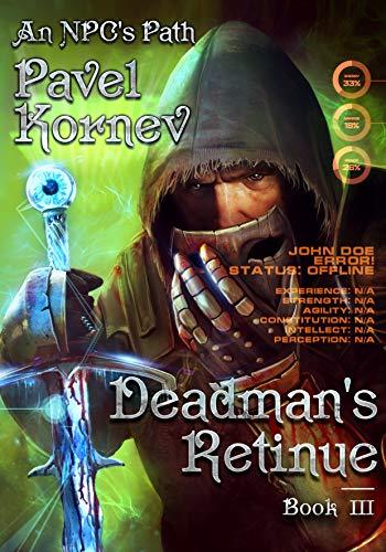 Deadman's Retinue (An NPC's Path Book #3): LitRPG Series (English Edition)