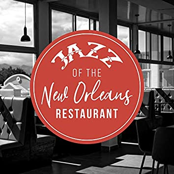 Jazz of the New Orleans Restaurant