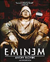 Angry Blonde by Eminem(2002-06-04)