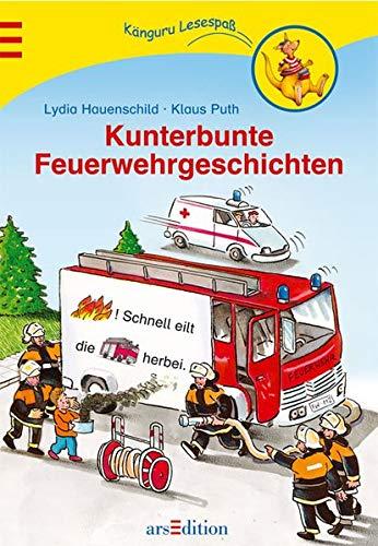 Kunterbunte Feuerwehrgeschichten