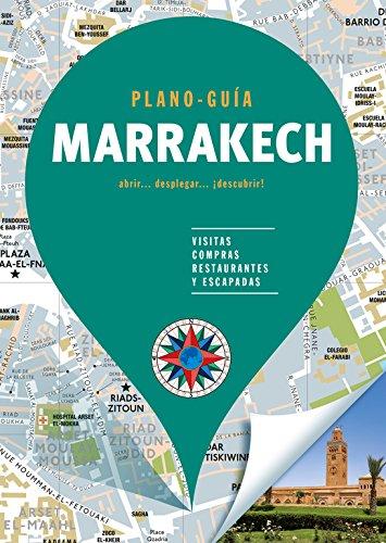 Marrakech (Plano-Guía): Visitas, compras, restaurantes y escapadas