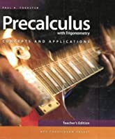 Precalculus with Trigonometry: Concepts and Applications, Teacher's Edition 1604400455 Book Cover