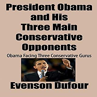 President Obama and His Three Main Conservative Opponents cover art