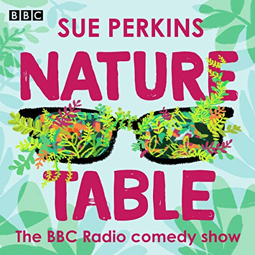 Sue Perkins: Nature Table audiobook cover art