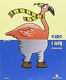 Cinc i mig - Quadern de problemes - 9788430709427